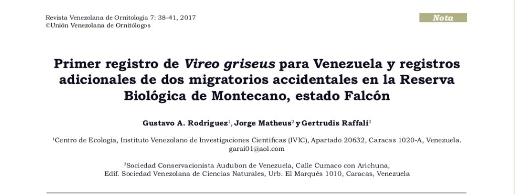 Primer registro de Vireo griseus para Venezuela y registros para  de dos migratoriosVenezuela y registros adicionales  accidentales en la Reserva Biológica de Montecano , estado Falcón